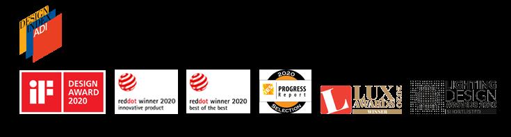 iF Design Award 2020, Red Dot - Best of the Best Lighting Design 2020, <br>Red Dot Innovative Product 2020, Progress Report Selection 2020, Lux Award 2020, ADI Design Index
